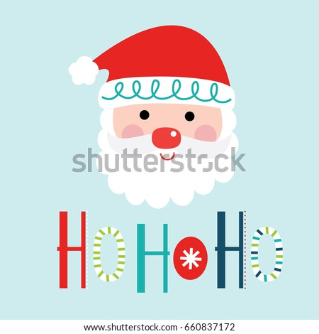 cute santa clause with ho ho ho