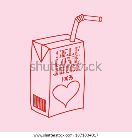 "Cute ""Self love"" juice box drawing design. Creative line art illustration, outline sketch. Art print that reflects good vibes, positivity and self love affirmations."