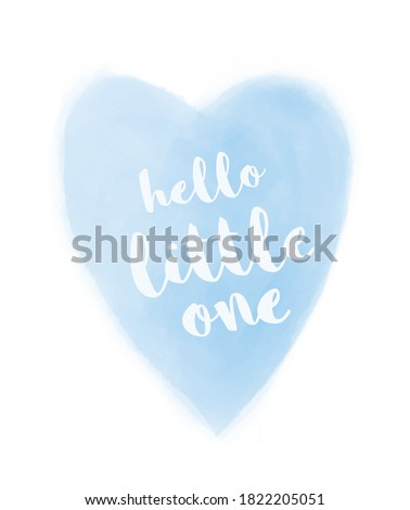 Cute Simple Baby Shower Vector Card. White Hello Little One and Pastel Blue Heart Isolated on a White Background. Lovely Baby Boy Nursery Art. Stock photo ©