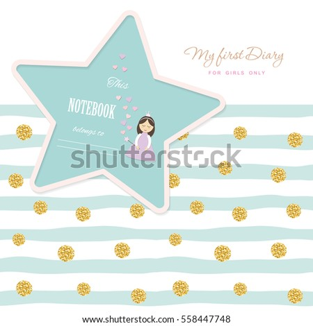 Cute template for notebook cover for girls. My first Diary. Included striped seamless pattern with glitter confetti polka dot. Vector EPS10.