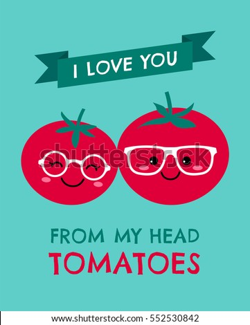 cute tomatoes couple with text