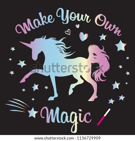 cute unicorn print. t shirt design with original  holographic calligraphic text .Kids magic slogan, for clothes, banner, girls, women, child. hand written text Make your own magic