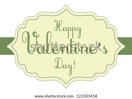 Cute vintage Valentine decorative banner  with green elements isolated on white background