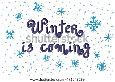 Cute winter is coming doodle background, watercolor snowflakes for holiday cards