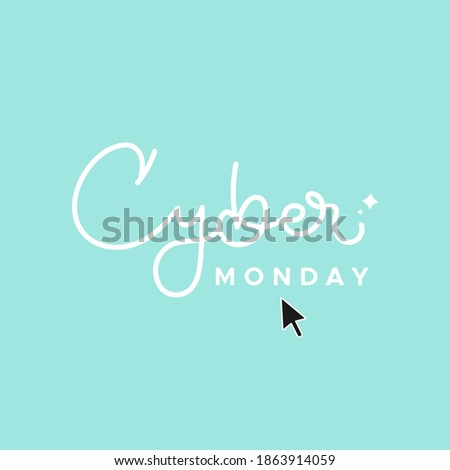 cyber monday lettering on