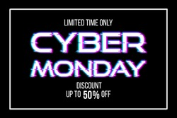 Cyber Monday sale banner. Vector stock illustration. Trendy concept of sale design template for online shopping. Promo text with glitch effect with frame on black background
