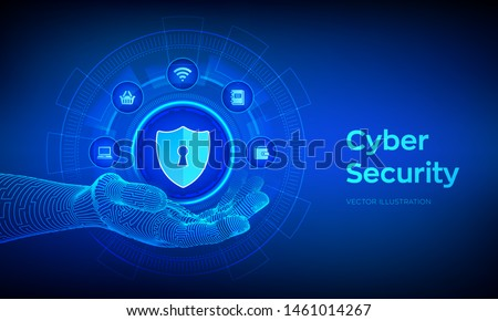 Cyber Security. Data protection business concept on virtual screen. Shield protect icon in robotic hand. Antivirus interface. Robotic hand touching digital interface. Vector illustration.