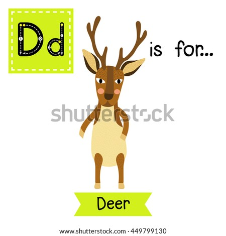 Number Names Worksheets abc letters tracing : D Letter Tracing. Deer Standing On Two Legs. Cute Children Zoo ...
