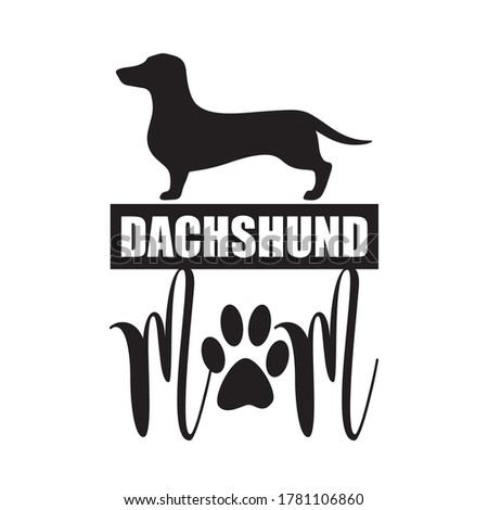 Dachshund Mom tshirt design vector with dog silhouette Stock photo ©