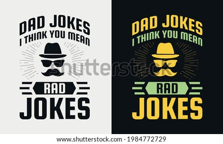 dad jokes i think you mean rad jokes lettering, fathers day isolated hand drawn typography design for greeting print label poster vector illustration Zdjęcia stock ©