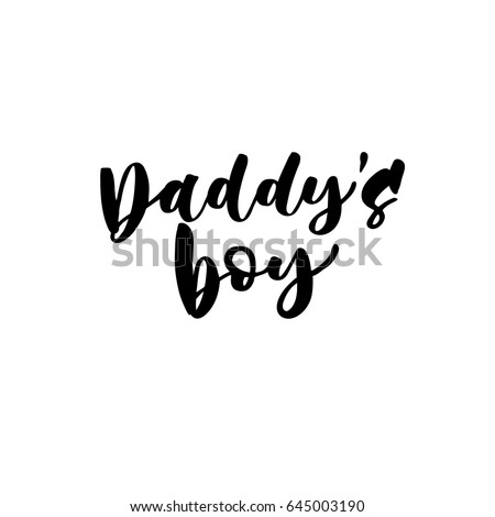 daddy's boy hand lettering