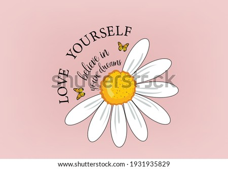 daisy flower good feelings butterflies and daisies positive quote flower design margarita  mariposa stationery,mug,t shirt,phone case fashion slogan  style spring summer sticker and etc