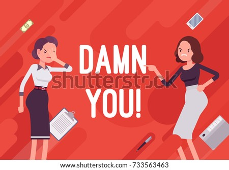 Damn you. Business demotivation poster. Busineswoman expressing frustration, annoyance, woman cursing coworker for mistake. Vector flat style cartoon illustration on red background