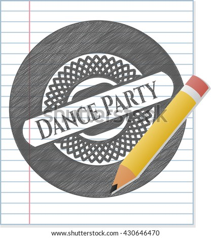 Dance Party emblem drawn in pencil