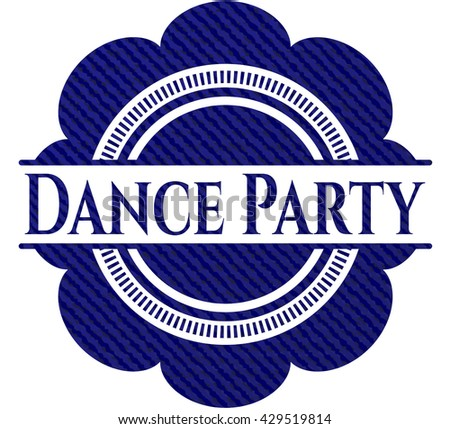 Dance Party emblem with denim high quality background