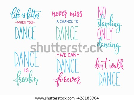 dance studio quote lettering