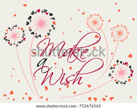 Dandelion flowers valentine background make a wish vector card. Heart shaped feather, leaves, flying petals. Colorful illustration with love concept. Love symbols design. Dandelion blowing and text.