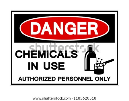 Danger Chemicals In Use Symbol Sign, Vector Illustration, Isolated On White Background Label. EPS10