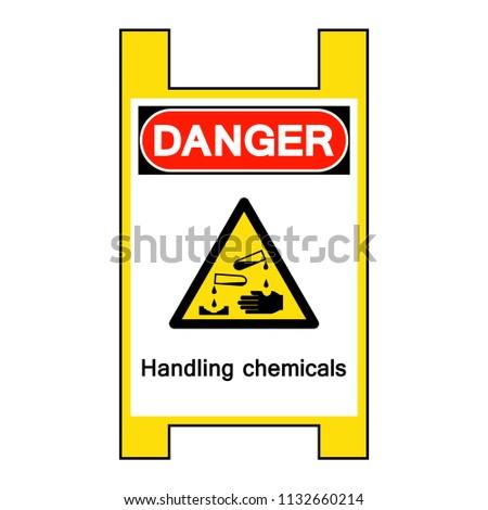 danger handling chemicals...