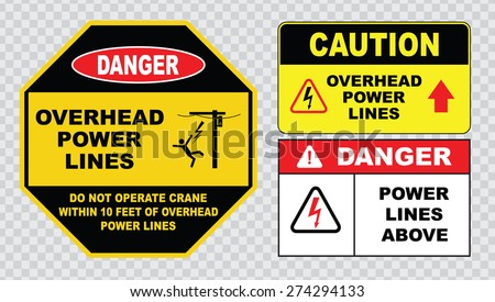 danger overhead power lines or electrical safety sign (do not operate crane within 10 feet of overhead power lines, caution overhead power lines).