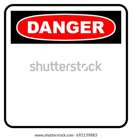 Danger sign. Blank danger sign in red, black and white colors with empty space for text message, vector illustration.