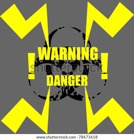 Danger sign with abstract thunder and bio-hazard sign