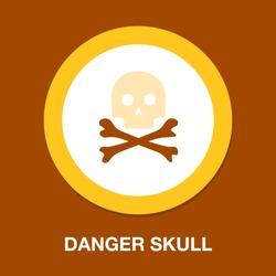 danger skull icon, vector skull crossbones symbol - danger sign