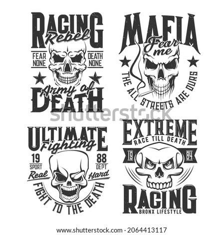 Danger skull t-shirt prints. Bikers club, mixed martial arts fighters team and gangster gang grunge vector emblems, clothing custom design prints template with angry, smiling and smoking human skulls