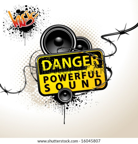 Danger! There are really powerful sound!