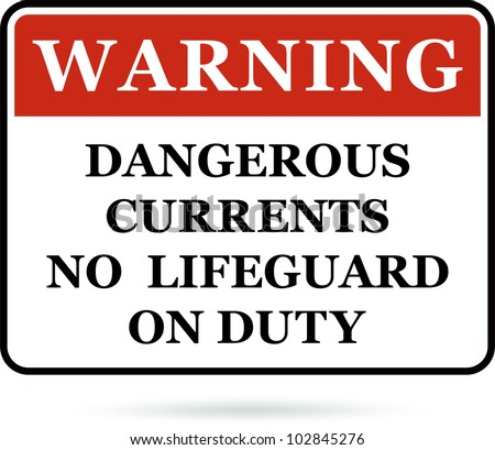 dangerous currents warning sign