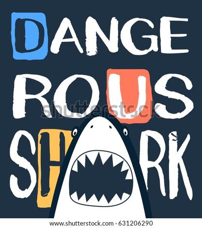 dangerous shark typography...