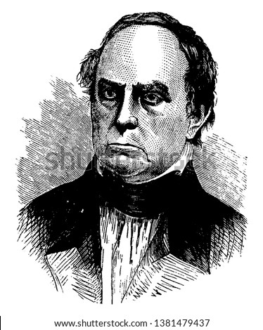 Daniel Webster, 1782-1852, he was an American politician, the United States house of representative and senator from Massachusetts, vintage line drawing or engraving illustration