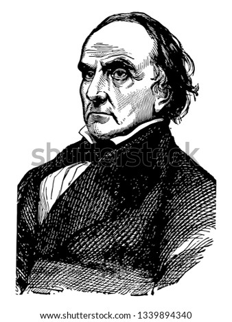 Daniel Webster 1782 to 1852 he was an American politician the United States house of representative and senator from Massachusetts vintage line drawing or engraving illustration