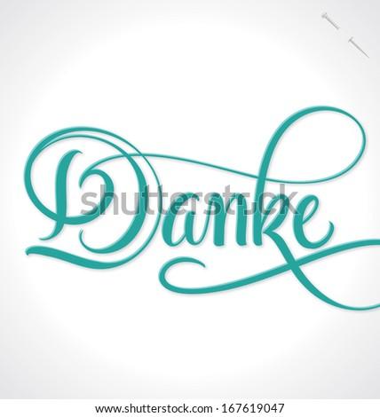 DANKE hand lettering -- custom handmade calligraphy, vector (eps10)