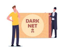 Dark Net Cyberspace Activity Concept. Criminal in Black Cloak and Hat Offer Forbidden Content to User Male Character, Cyber Crime Darknet Service, Technologies. Cartoon People Vector Illustration