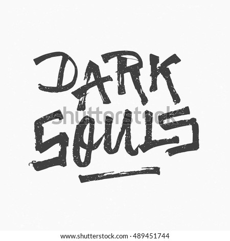 dark souls ink hand lettering