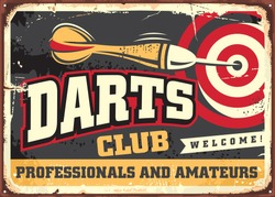 Darts club vintage decoration sign template on old metal background. Retro leisure poster idea for cafe bar or club. Vector image.