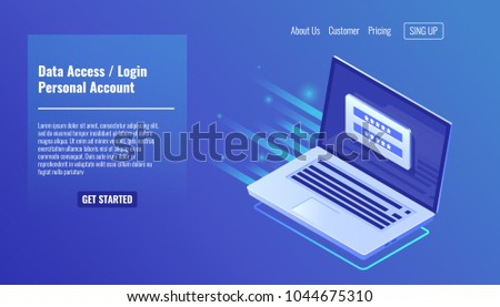 Data Access, login form on screen of laptop, personal account, authorization process, inter password, personal data processing isometric vector
