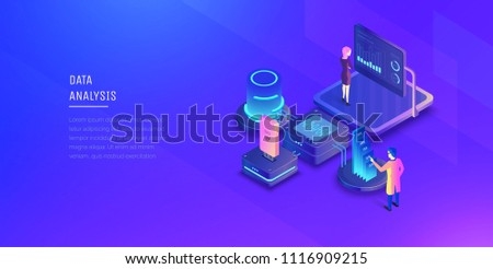 Data analysis. Experts analyze the data of the system. Data management. Monitoring of indicators. Modern vector illustration isometric style.