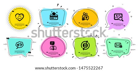 Dating chat, Refresh bitcoin and Smile chat line icons set. Chat bubbles with quotes. Megaphone, Support service and Search photo signs. Secure mail, Loyalty card symbols. Vector