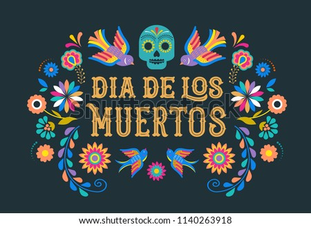 Day of the dead, Dia de los moertos, banner with colorful Mexican flowers. Fiesta, holiday poster, party flyer, funny greeting card