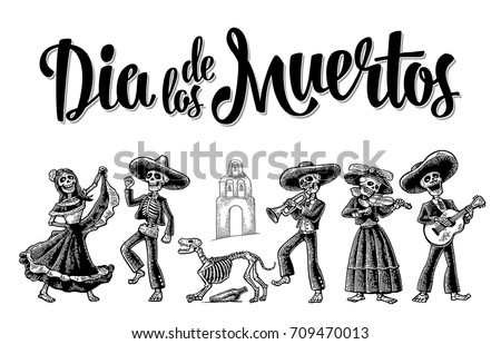 Shutterstock Day of the Dead. The skeleton in Mexican national costumes dance, play the guitar, violin, trumpet. Dia de los Muertos lettering. Vintage vector black engraving illustration isolated white background