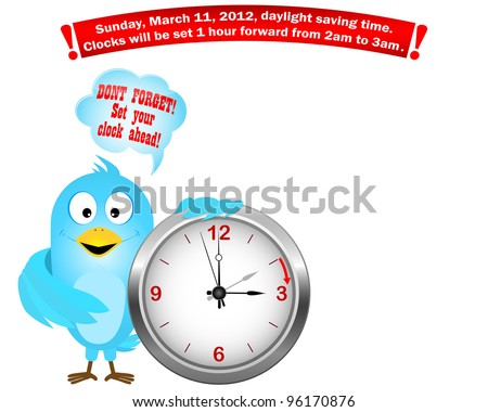 Daylight saving time begins. Blue Bird with icon a clock and speech bubble. Vector illustration.
