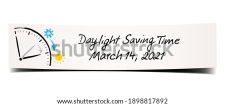 Daylight Saving Time March 14, 2021. Paper banner with hand written memo and sketchy illustration Сток-фото ©