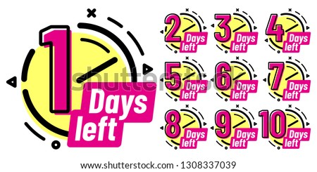 Days left badges. Going countdown sign, one day left badge and business date count label. Offer timer, limited only days sticker. Isolated vector illustration symbols set