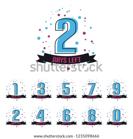 Days Left Numbers Zero To Nine - Vector Illustration - Isolated On White Background