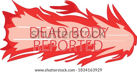 Dead Body Reported with a Flame in the background