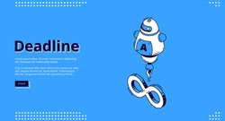 Deadline banner. Concept of important event on due date and infinite lifecycle. Vector landing page of project deadline, work process plan with isometric icon with infinity sign and assistant chat bot
