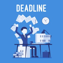 Deadline in paper work. Administration and management workload in office, crazy schedule, finishing particular task. Business style vector concept illustration