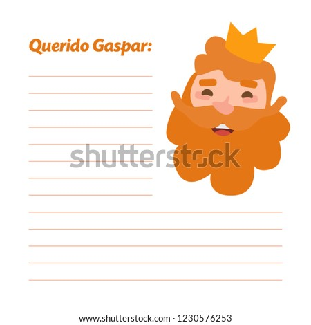 Dear king Caspar written in spanish. Vectorized letter on a white background. Wise man